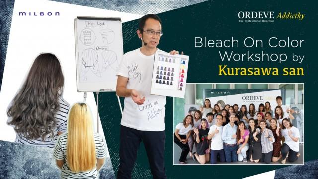 Bleach on color workshop by Kurasawa san