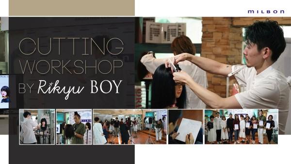 MILBON Cutting Workshop by Rikyu Boy